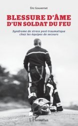 Dernières parutions sur Paramédical, Blessure d'âme d'un soldat du feu