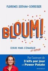 Dernières parutions sur Pensée positive, Bloum ! Ecrire pour s'épanouir et kiffer