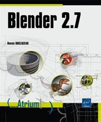 Dernières parutions sur 3D, Blender 2.7