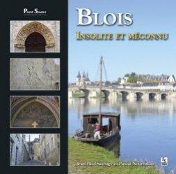 Dernières parutions dans Passé Simple, Blois insolite et méconnu