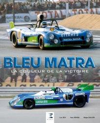Dernières parutions sur Histoire de l'automobile, Bleu matra