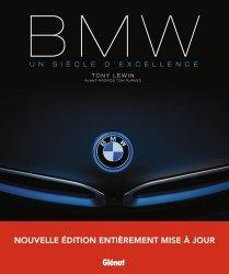 Dernières parutions sur Modèles - Marques, BMW, un siècle d'excellence