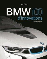 Nouvelle édition BMW, 100 ans d'innovations