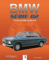 Dernières parutions sur Modèles - Marques, Bmw serie 02, l'enfant prodige de munich