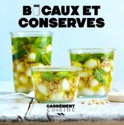 Dernières parutions sur Conserves et stérilisation, Bocaux et conserves