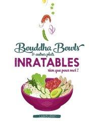 Dernières parutions sur Cuisines du monde, Bouddha bowls & autres plats inratables rien que pour moi !