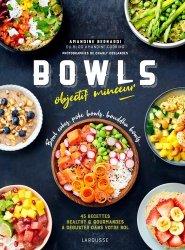 Dernières parutions sur Cuisine légère, Bowls objectif minceur. Bowl cakes, Bouddha bowls, Poke Bowls ...