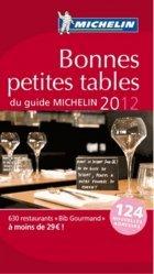 Nouvelle édition Bonnes petites tables du guide Michelin