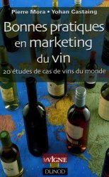Souvent acheté avec L'économie du vin, le Bonnes pratiques en marketing du vin