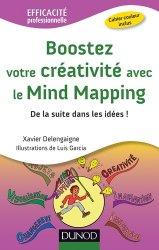 Dernières parutions dans Efficacité professionnelle, Boostez votre créativité avec le Mind Mapping. De la suite dans les idées !