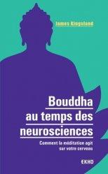 Dernières parutions dans EKHO, Bouddha au temps des neurosciences