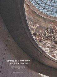 Dernières parutions sur Généralités, Bourse du Commerce - Collection Pinault. Tadao Ando Architect and Associates, Nem/Niney et Marca Architectes