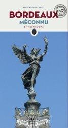 Dernières parutions dans Les guides écrits par les habitants, Bordeaux méconnu et alentours