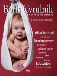 Dernières parutions sur Accueil de la petite enfance, Boris Cyrulnik et la petite enfance