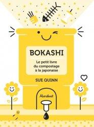 Dernières parutions sur Entretenir et cultiver, Bokashi : le petit livre du compostage à la japonaise