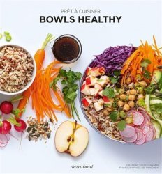 Dernières parutions dans Prêt à cuisiner, Bowls healthy