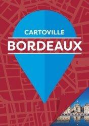 Dernières parutions dans Cartoville, Bordeaux