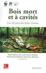Souvent acheté avec Évolution naturelle de la forêt et gestion durable, le Bois mort et à cavités
