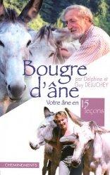 Souvent acheté avec L'âne, le Bougre d'âne, votre âne en quinze leçons