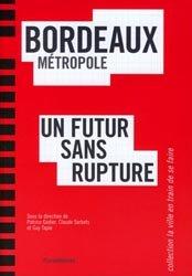 Dernières parutions dans La ville en train de se faire, Bordeaux métropole