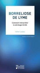 Dernières parutions sur Maladies infectieuses - Parasitologie, Borreliose de Lyme. Comment interpréter la sérologie ELISA