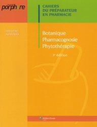 Souvent acheté avec Biochimie, le Botanique Pharmacognosie Phytothérapie