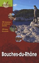 Dernières parutions dans Guides Géologiques, Bouches-du-Rhône