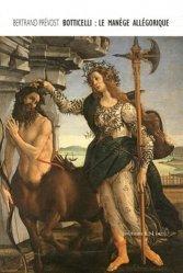 Dernières parutions dans Ars, Botticelli : le manège allégorique