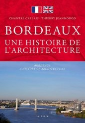 Dernières parutions dans Beau petit pays, Bordeaux, une histoire d'architecture