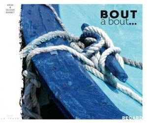 Dernières parutions sur Bateaux - Voiliers, Bout à bout...