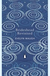 Dernières parutions dans The Penguin English Library, Brideshead Revisited : The Sacred and Profane Memories of Captain Charles Ryder