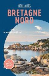 Dernières parutions dans Guides Bleus, Bretagne nord