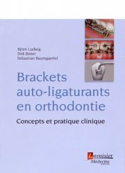 Dernières parutions sur Orthodontie, Brackets auto-ligaturants en orthodontie