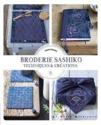 Dernières parutions sur Art textile, Broderie Sashiko - Techniques et créations