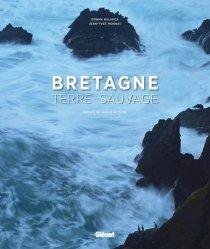 Dernières parutions sur Mers - Iles - Rivages, Bretagne, terre sauvage