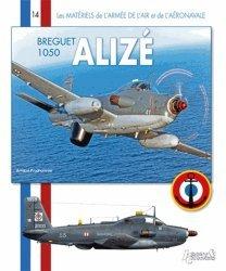 Dernières parutions dans Matériels de l'armée de l'air, Breguet 1050 Alizé