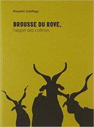 Dernières parutions sur Fromages, Brousse du Rove, l'appel des collines