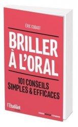 Dernières parutions sur Expression orale, Briller à l'oral. 101 conseils simples & efficaces