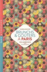 Nouvelle édition Brunchs & goûters à Paris. 100 adresses très gourmandes, Edition 2018