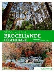 Dernières parutions sur Bretagne, Brocéliande légendaire