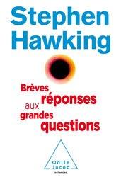 Dernières parutions dans Sciences, Brèves réponses aux grandes questions de notre temps