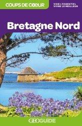 Dernières parutions dans GEOGuide Coups de coeur, Bretagne Nord