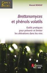 Dernières parutions sur Récolte et vinification, Brettanomyces et phénols volatils