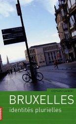 Dernières parutions dans Villes en mouvement, Bruxelles. Identités plurielles