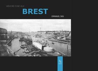 Dernières parutions dans Mémoire d'une ville, Brest