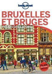 Dernières parutions sur Guides Belgique, Bruxelles et Bruges en quelques jours. 4e édition. Avec 1 Plan détachable