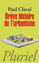 Dernières parutions dans Pluriel, Brève histoire de l'urbanisme