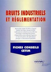 Dernières parutions dans Les Fiches conseil du CETIM, Bruits industriels et réglementation