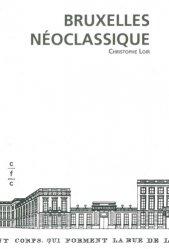 Dernières parutions sur Architecture européenne et mondiale, Bruxelles néoclassique