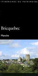 Dernières parutions dans Itinéraires du Patrimoine, Bricquebec. Manche